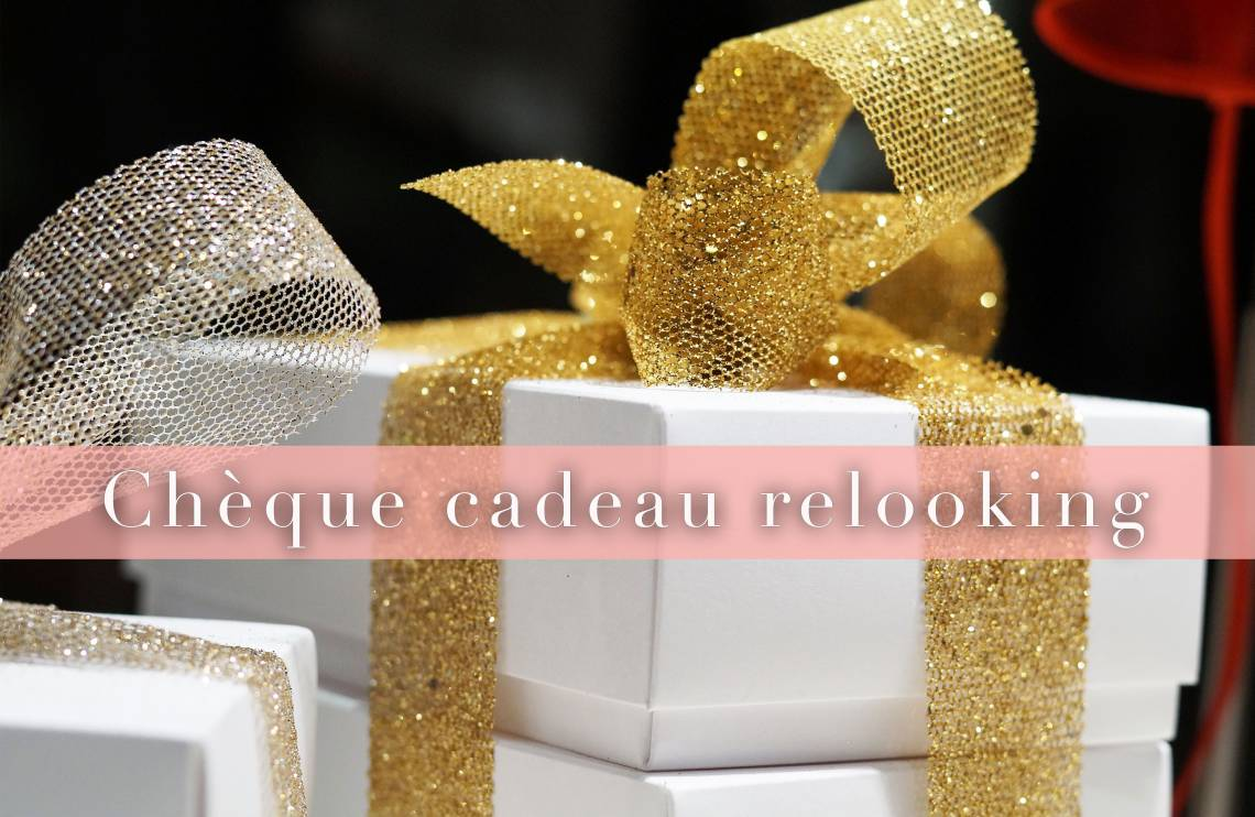 Cadeau Relooking